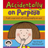 Accidentally On Purpose by Kes Gray
