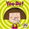 You Do! Paperback Storybook & CD by Kes Gray
