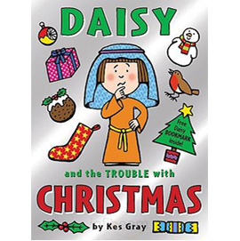 Daisy and the Trouble with Christmas by Kes Gray | ISBN 9781862304970