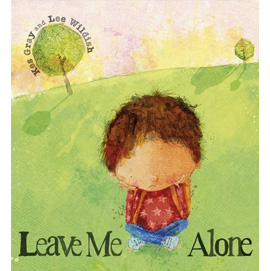 Leave Me Alone: A Tale of What Happens When You Face Up a Bully by Kes Gray | ISBN 9781444900149