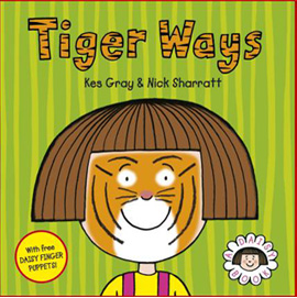 Tiger Ways by Kes Gray | ISBN 9780099488040
