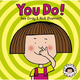 You Do! Paperback Storybook & CD  by Kes Gray | ISBN 9781862306622